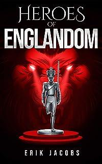 Heroes of Englandom (Book 1, Englandom Series)