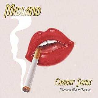 Cheatin' Songs (Montana Mix)