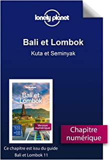 Bali et Lombok - Kuta et Seminyak (French Edition)