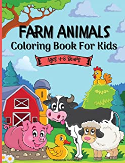 Farm Animals Coloring Book For Kids 4-8 years: A Cute Easy and Educational Farm Animal Coloring Designs for Boys and Girls...