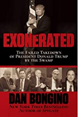 Exonerated: The Failed Takedown of President Donald Trump by the Swamp Kindle Edition