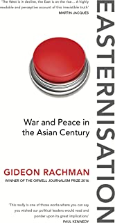 Easternisation: War and Peace in the Asian Century (English Edition)