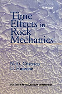 Time Effects in Rock Mechanics (Materials Modelling & computation)