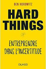 Hard Things : Entreprendre dans l'incertitude Format Kindle