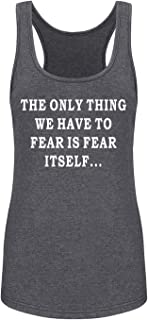 GROWYI Funny Workout Tank Tops Racerback for Women with Saying Fear is Fear Itself Fitness Gym Sleeveless Shirt Grey