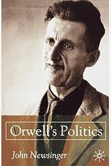 Orwell's Politics Paperback