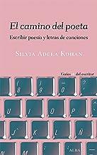 El camino del poeta (Guías + del escritor)