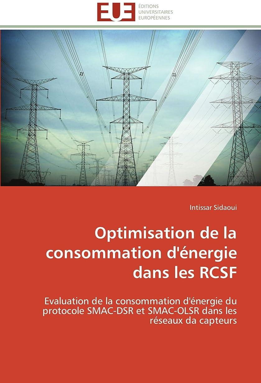ゴミコンプリート強制的Optimisation de la Consommation d'énergie Dans Les Rcsf (Omn.Univ.Europ.)