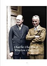 Charlie Chaplin & Winston Churchill