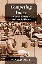 Competing Voices: A Critical History of Stockton, California