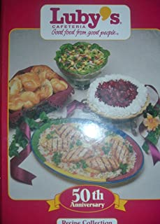 Luby's Cafeteria 50th Anniversary Recipe Collection