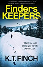 Finders Keepers: An absolutely gripping mystery thriller