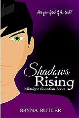 Shadows Rising (Midnight Guardian Series Book 4) Kindle Edition