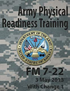 Army Physical Readiness Training FM 7-22 (Army Doctrine)