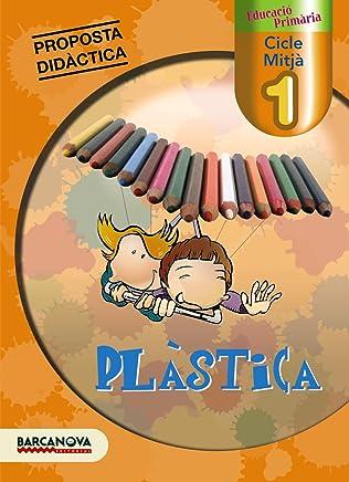 Plàstica 1 CM. Proposta didàctica