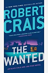 The Wanted (Elvis Cole and Joe Pike Book 17) Kindle Edition