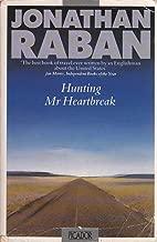 Hunting Mr. Heartbreak (Picador Books)