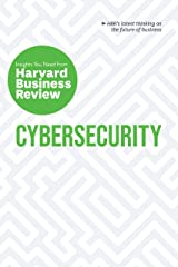 Cybersecurity: The Insights You Need from Harvard Business Review (HBR Insights) Kindle Edition