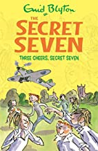 Secret Seven: Three Cheers, Secret Seven: Book 8