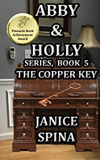 Abby and Holly Series, Book 5: The Copper Key