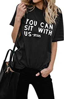 ZJP Women You CAN SIT with US -Jesus Letter Print Casual T-Shirt Tops Tee Blouse