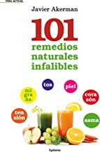 101 remedios naturales infalibles (Vida Actual nº 7)