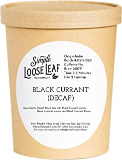 Simple Loose Leaf - Black Currant (Decaf) Tea - Premium Loose Leaf Black Tea (4 oz) - Caffeine Free - Dark and Sweet - USA Hand Packaged - 60 Cups