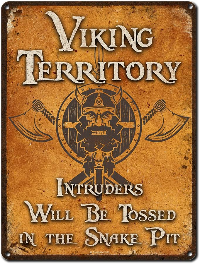 Viking Attention brand Territory Intruders Will Be... 9 12 Direct store x Inch Sign Metal
