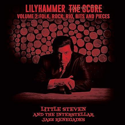 Little Steven - Lilyhammer: The Score - Volume 2: Folk, Rock, Rio, Bits and Pieces (2019) LEAK ALBUM