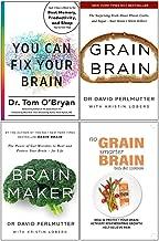 You Can Fix Your Brain [Hardcover], Grain Brain, Brain Maker, No Grain Smarter Brain Body Diet Cookbook 4 Books Collection Set
