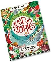 Rudyard Kipling's Just So Stories, retold by Elli Woollard