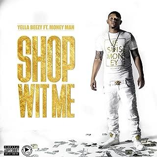 Shop Wit Me (feat. Money Man) [Explicit]
