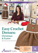 Easy Crochet Dresses: Christmas & Easter Class With Instructor Sarah Zimmerman