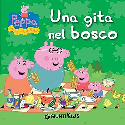 Amazon Com Peppa Una Gita Nel Bosco Peppa Pig Italian