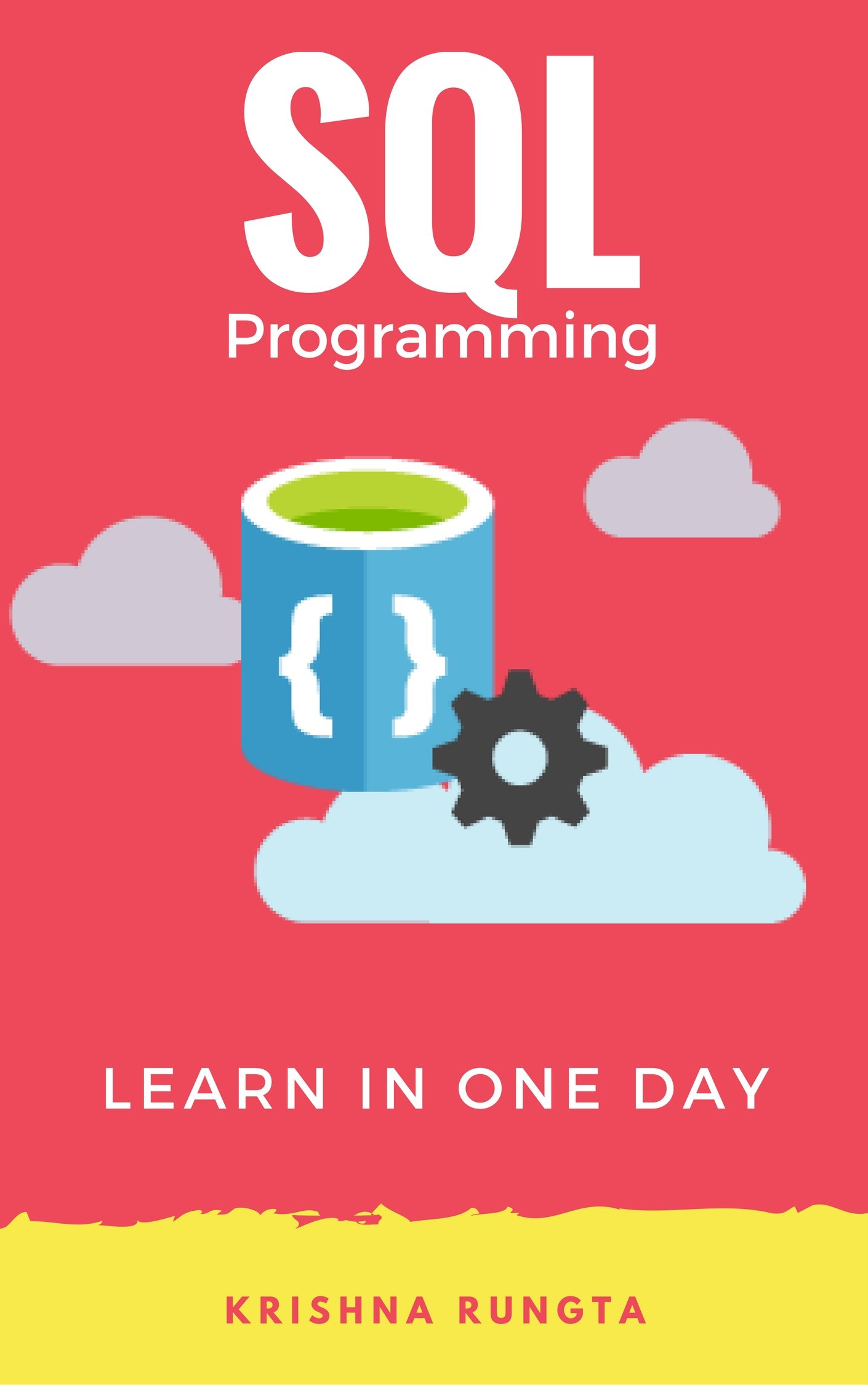 Learn SQL in 1 Day: Definitive Guide to Learn SQL for Beginners