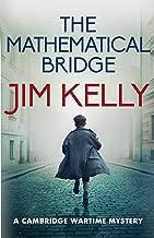 The Mathematical Bridge: A Cambridge Wartime Mystery (Nighthawk Book 2)