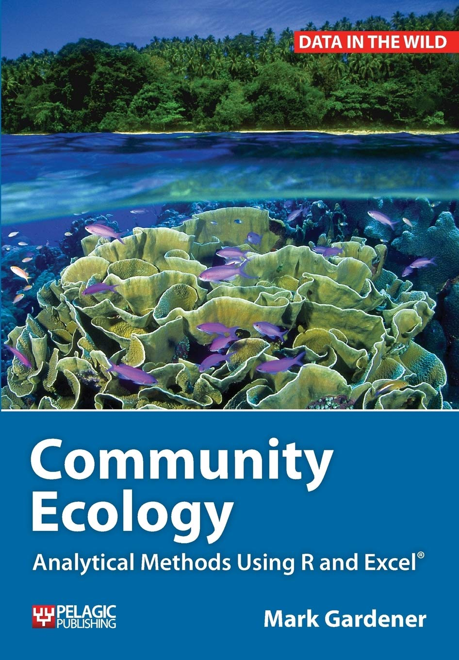Image OfCommunity Ecology: Analytical Methods Using R And Excel