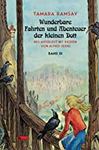 Wunderbare Fahrten und Abenteuer der kleinen Dott: Band III (Kleine Dott) (German Edition)