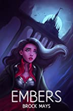 Embers: Book One of the Ascension Saga (English Edition)