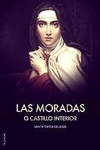 Las Moradas o Castillo interior: Premium Ebook (Spanish Edition)