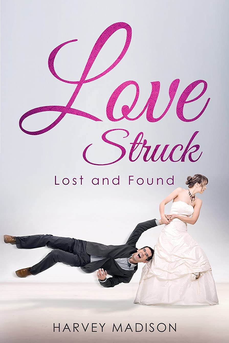 ショートカット費用港Love Struck: Lost and Found (English Edition)
