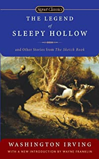 The Legend Of Sleepy Hollow: And Other Stories from the Sketch Book
