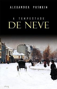 A Tempestade de Neve (Portuguese Edition)
