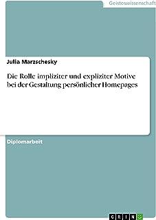 Die Rolle impliziter und expliziter Motive bei der Gestaltung persönlicher Homepages (German Edition)