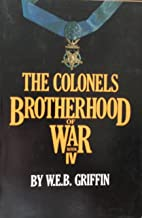 The Colonels The Brotherhood Of War Book 4