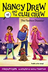 The Fashion Disaster (Nancy Drew and the Clue Crew Book 6) Kindle Edition