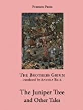 The Juniper Tree and Other Tales (Pushkin Collection)
