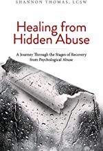 Download Healing from Hidden Abuse: A Journey Through the Stages of Recovery from Psychological Abuse PDF