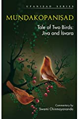 Mundakopanishad: Tale of Two Birds: jiva and Isvara Kindle Edition