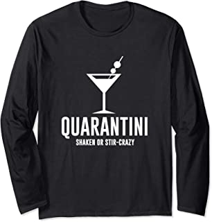 Quarantini Funny Drinking Shirt Quarantined Virus Long Sleeve T-Shirt